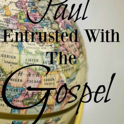 """""""Adorning The Doctrine of God"""" ( The Gospel Entrusted to Paul)"""