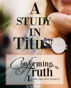 Let's do a Bible Study in Titus! We will spend three weeks digging deep into God's Word!
