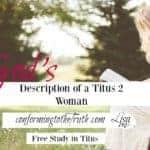 God's Description of a Titus Two Woman