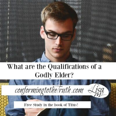 {What are the Qualifications of a Godly Church Elder?}