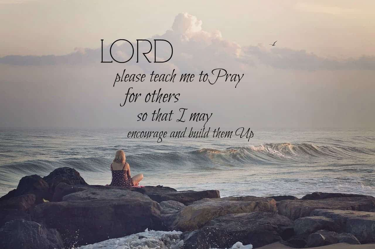 Are You Encouraged when You Know You're Being Prayed for?