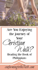 Are you enjoying your Journey in this Christian walk? The Apostle Paul did! Our Joy comes from the Lord not in our circumstances!