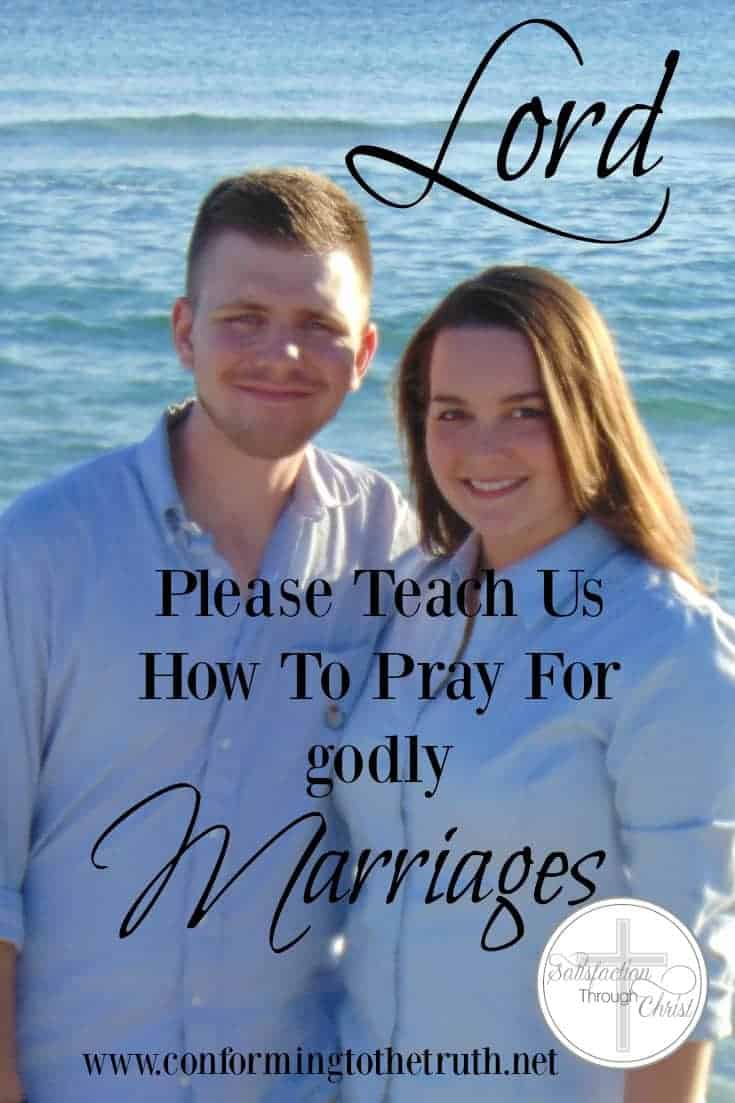 How To Pray for Godly Marriages