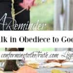 A Reminder To Walk in Obedience to God