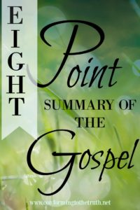 Eight Point Summary of the Gospel