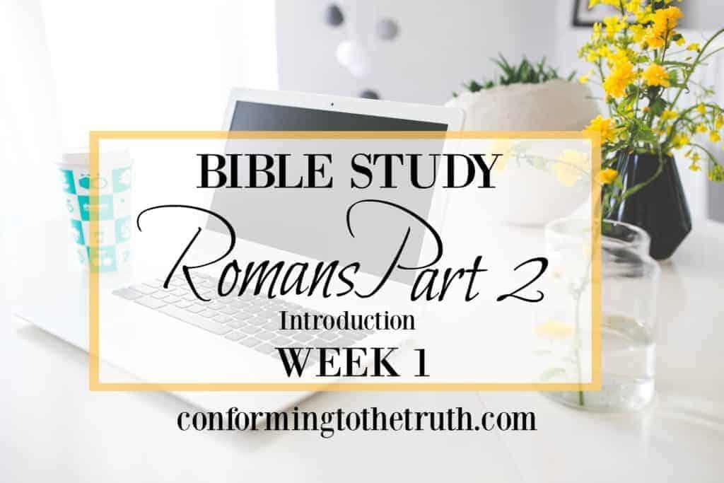 Intro Romans Part 2