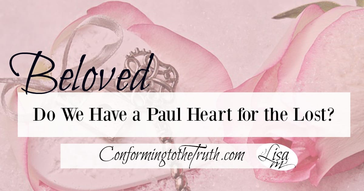Do We Have a Paul Heart for the Lost?