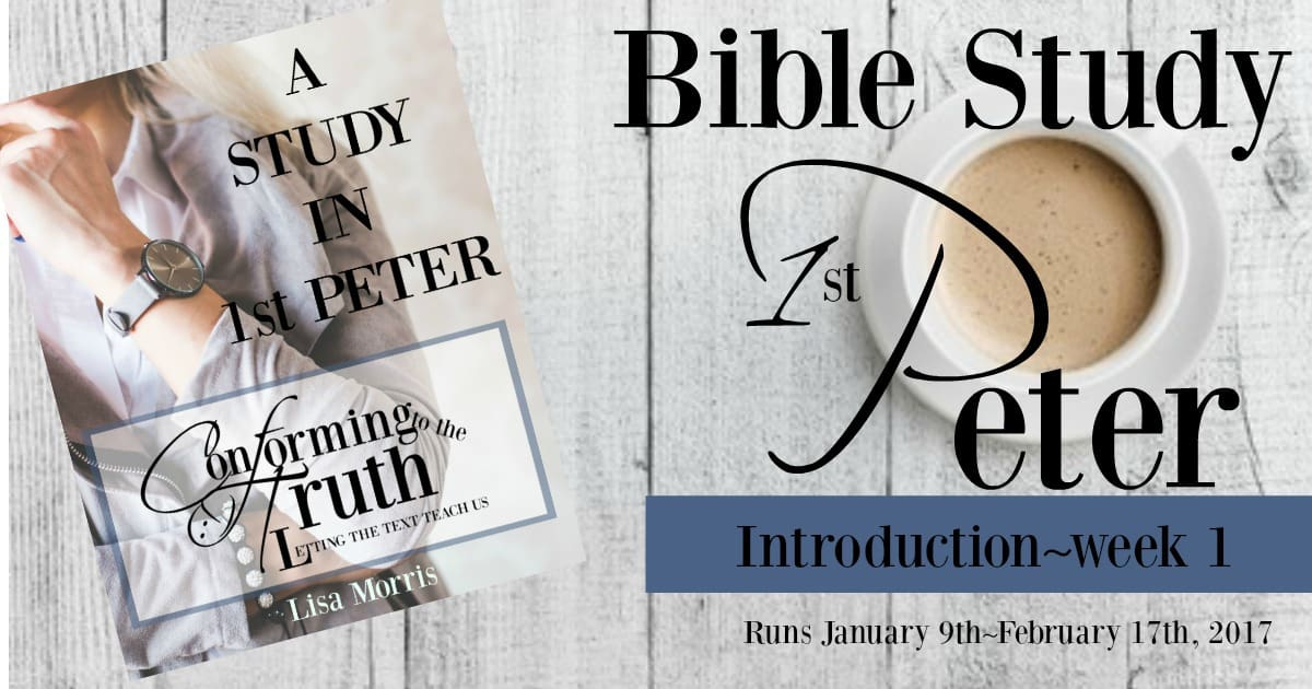 Introduction To First Peter~Week 1