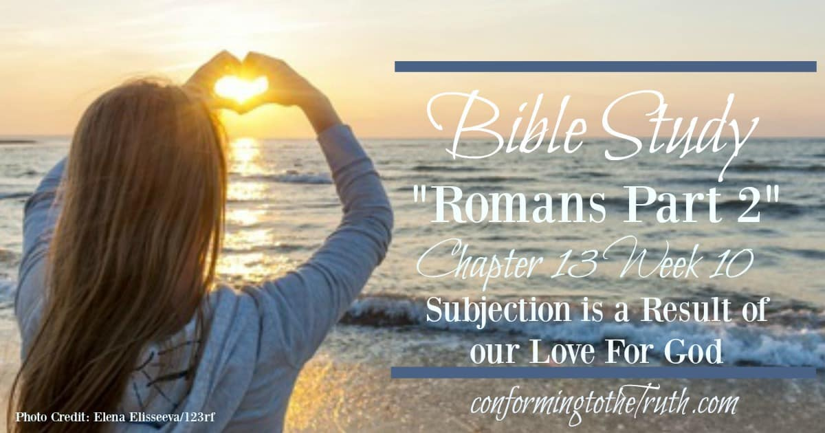 Subjection is the Result of Our Love for God!