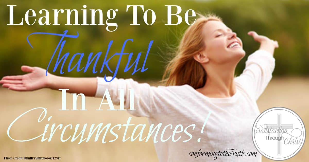 Learning to be Thankful in All Circumstances