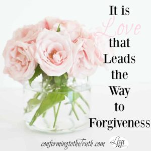 It is the gift of love that leads the way to complete forgiveness. Believers are called to extend love even when the have been wronged.