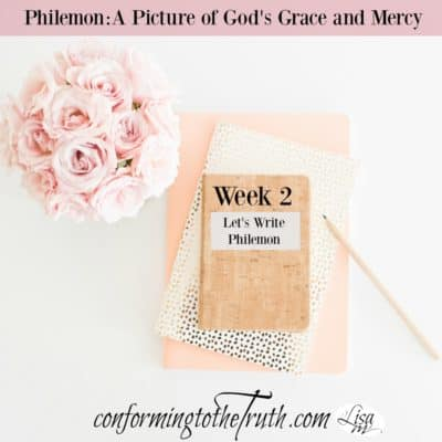 Week 2 in Philemon: A Picture of God's Grace and Mercy