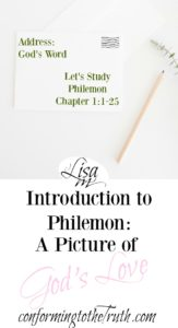 Let's study the book of Philemon. This small 25 verse book is a picture of God's Love, grace, mercy, and forgiveness extended to the guilty.
