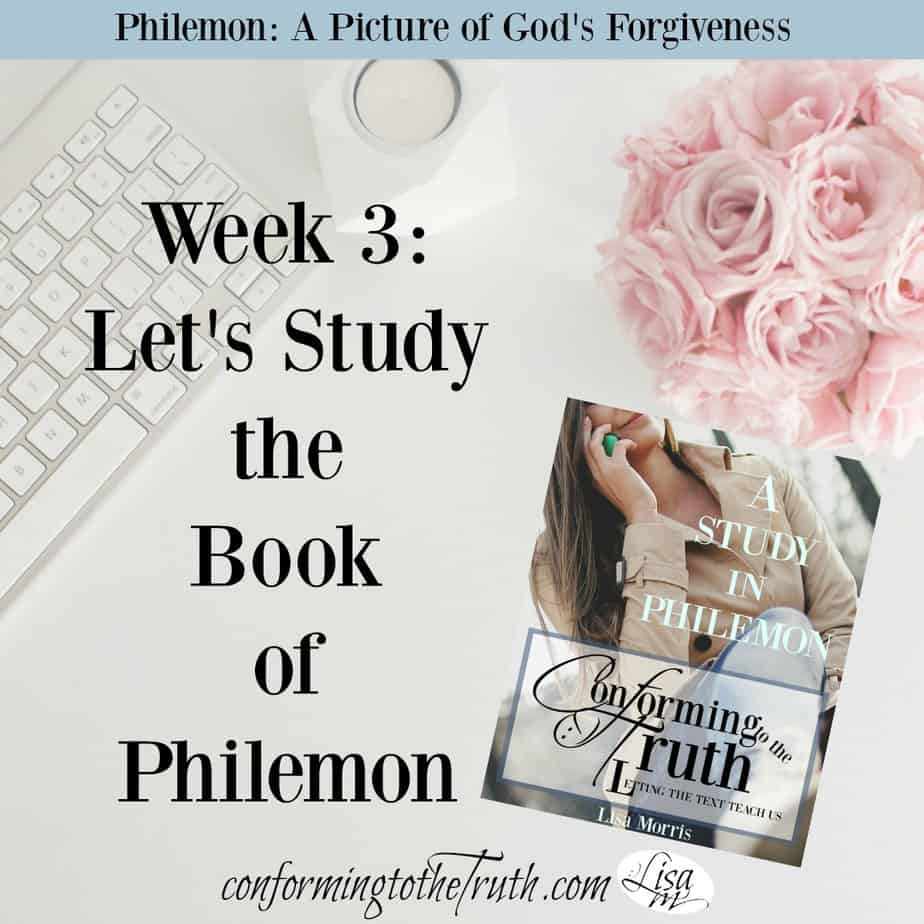 Week 3: Philemon a Picture of God's Forgiveness