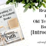 Reading 12 Old Testament Books: Introduction